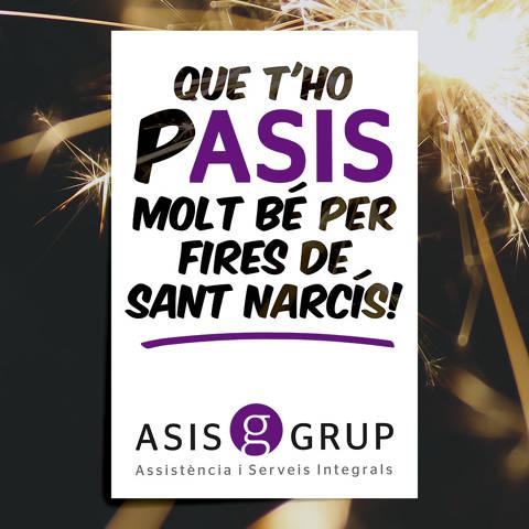 Que pASIS unes bones fires de Sant Narcís! - 51149-ASISgrup_Sant_Narcis.jpg